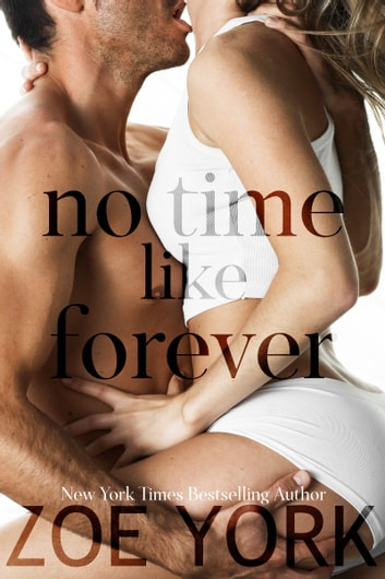No Time Like Forever ebook by Zoe York