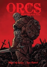 Orcs - Forged for War ebook by Stan Nicholls,Joe Flood