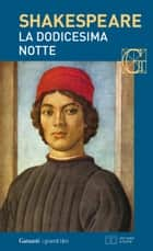 La dodicesima notte. Con testo a fronte eBook by William Shakespeare, Carlo Alberto Corsi, Nemi D'Agostino