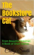 The Bookstore Cat ebook by Cathy Smith