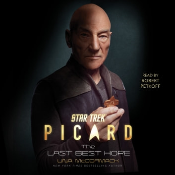 Star Trek: Picard: The Last Best Hope äänikirja by Una McCormack