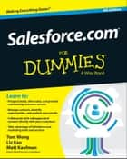 Salesforce.com For Dummies ebook by Tom Wong,Liz Kao,Matt Kaufman