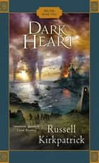 Dark Heart ebook by Russell Kirkpatrick