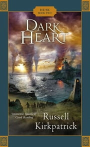 Dark Heart ebook by Kirkpatrick Russell
