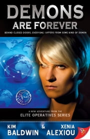 Demons are Forever ebook by Kim Baldwin,Xenia Alexiou