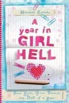A Year in Girl Hell (4 books in 1) ebook by Meredith Costain