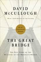 The Great Bridge ebook by David McCullough