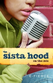 The Sista Hood - On the Mic ebook by E-Fierce