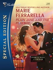 Plain Jane and the Playboy ebook by Marie Ferrarella