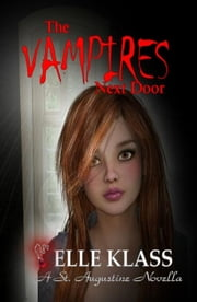 The Vampires Next Door - The Bloodseeker Series, #1 ebook by