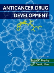 Anticancer Drug Development ebook by Bruce C. Baguley,David J. Kerr