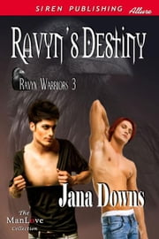 Ravyn's Destiny ebook by Downs, Jana