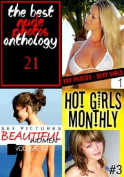 The Best Nude Photos Anthology 21 - 3 books in one ebook by Mandy Rickards,Rachel Roberts,Melody Barker