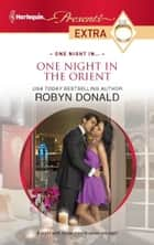 One Night in the Orient ebook by Robyn Donald