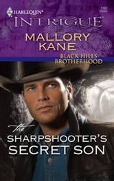 The Sharpshooter's Secret Son ebook by Mallory Kane