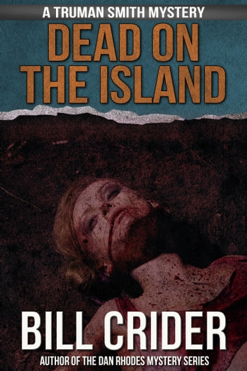 Dead on the Island ebook by Bill Crider