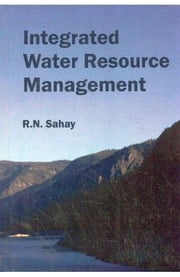 Integrated Water Resource Management ebook by R.N. Sahay