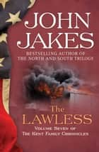 The Lawless ebook by John Jakes