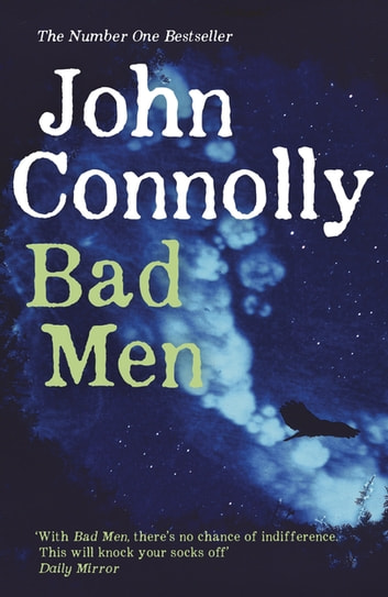 Bad Men ebook by John Connolly