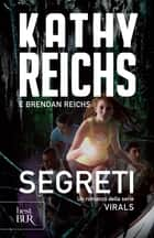 Virals. Segreti ebook by Kathy Reichs