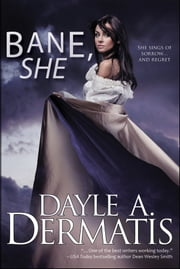 Bane, She ebook by Dayle A. Dermatis