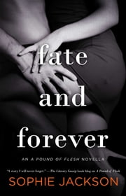 Fate and Forever ebook by Sophie Jackson