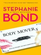Body Movers (Mills & Boon M&B) (A Body Movers Novel, Book 1) ebook by Stephanie Bond