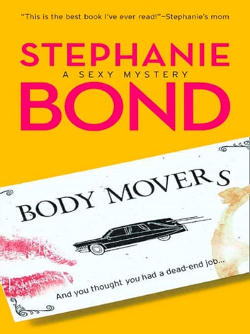 Body Movers (Mills & Boon M&B) (A Body Movers Novel, Book 1) 電子書籍 by Stephanie Bond
