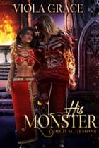 His Monster ebook by Viola Grace