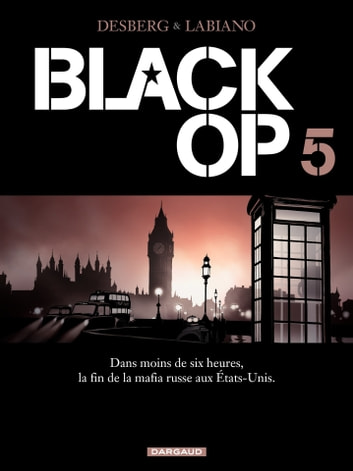 Black Op - saison 1 - Tome 5 - Black Op T5 eBook by Stephen Desberg
