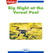 Big Night at the Vernal Pool Audiolibro by Carole Smith Berney