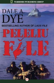 Peleliu File ebook by Dale  A. Dye