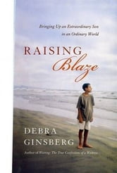 Raising Blaze ebook by Debra Ginsberg