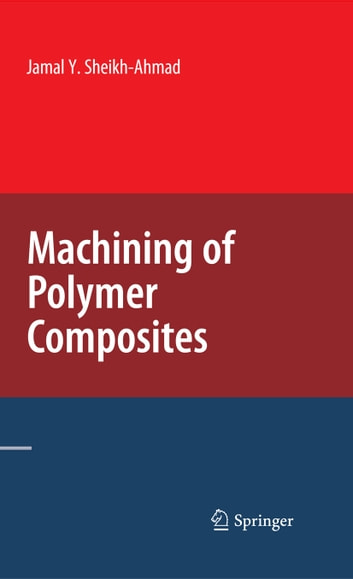 Machining of Polymer Composites ebook by Jamal Ahmad