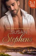 The Gold Collection - 3 Book Box Set ebook by Susan Stephens