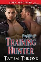 Training Hunter ebook by