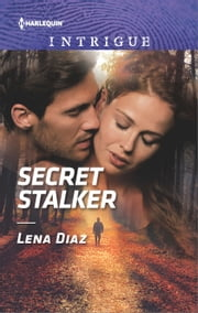 Secret Stalker ebook de Lena Diaz