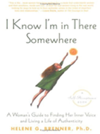 I Know I'm In There Somewhere ebook by Helene Brenner