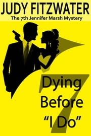 "Dying Before ""I Do"" ebook by Judy Fitzwater"