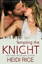 Tempting the Knight ebook by Heidi Rice