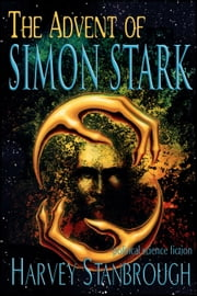 The Advent of Simon Stark ebook by Harvey Stanbrough