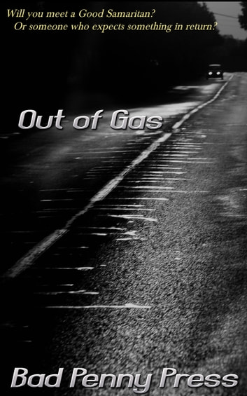 Out of Gas ebook by Bad Penny Press