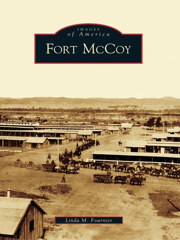 Fort McCoy ebook by Linda M. Fournier