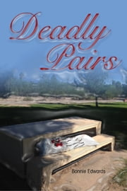 Deadly Pairs ebook by Bonnie Edwards
