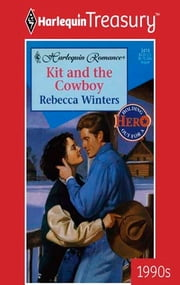 Kit and the Cowboy ebook by Rebecca Winters