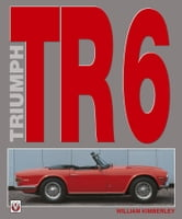Triumph TR6 ebook by William Kimberley