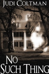 No Such Thing ebook by Judi Coltman