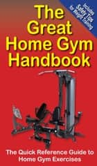 The Great Home Gym Handbook ebook by Mike Jespersen