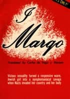 I, Margo ebook by
