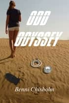 Odd Odyssey ebook by Benni Chisholm